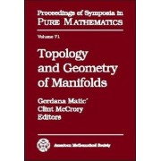 Topology and Geometry of Manifolds by Gordana Matic