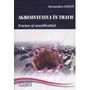 Agresivitatea in trafic: forme si manifestari.