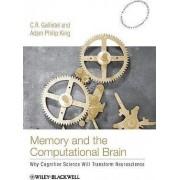 Memory and the Computational Brain by C. R. Gallistel