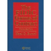 The FIDIC Forms of Contract by Nael G. Bunni