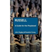 Russell: A Guide for the Perplexed by Rosalind Carey