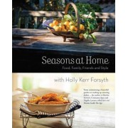 Seasons at Home by Holly Kerr Forsyth