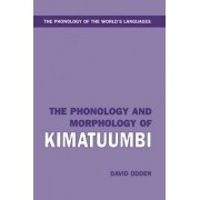 The Phonology and Morphology of Kimatuumbi by Associate Professor of Linguistics David Odden
