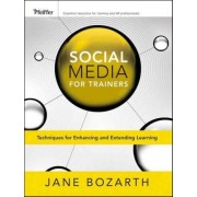 Social Media for Trainers by Jane Bozarth