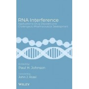 RNA Interference by Paul H. Johnson