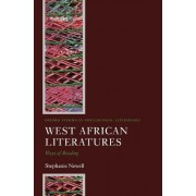 West African Literatures by Stephanie Newell