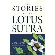 The Stories of the Lotus Sutra by Gene Reeves
