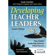 Developing Teacher Leaders by Dr. Francis Allan Crowther