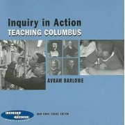 Inquiry in Action by Avram Barlowe