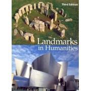 Landmarks in Humanities by Gloria Fiero