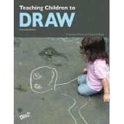 Teaching Children to Draw by Marjorie Wilson