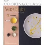 Sauce Basics by Keda Black