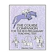 The Course Companion For Bhs Stages Preliminary Teaching Test