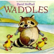 Waddles by David McPhail