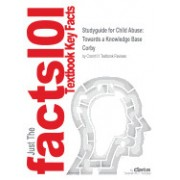 Studyguide for Child Abuse: Towards a Knowledge Base by Corby, ISBN 9780335217649