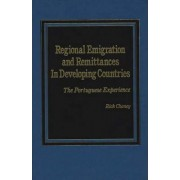 Regional Emigration and Remittances in Developing Countries by Rick L. Chaney
