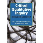 Critical Qualitative Inquiry by Gaile S. Cannella