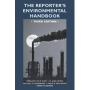 The Reporter's Environmental Handbook by Bernadette M. West