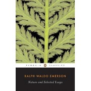 Nature and Selected Essays by Ralph Waldo Emerson