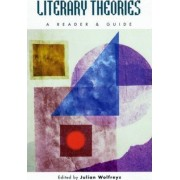 Literary Theories by Julian Wolfreys