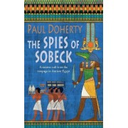 The Spies of Sobeck by Paul Doherty