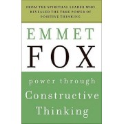 Power Through Constructive Thinking by Emmet Fox