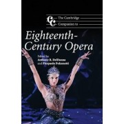 The Cambridge Companion to Eighteenth-Century Opera by Dr. Anthony R. Deldonna