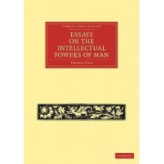 Essays on the Intellectual Powers of Man by Thomas Reid