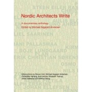 Nordic Architects Write by Michael Asgaard Andersen