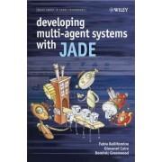 Developing Multi-agent Systems with JADE by Fabio Luigi Bellifemine