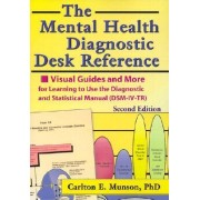 The Mental Health Diagnostic Desk Reference by Carlton E. Munson
