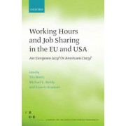 Working Hours and Job Sharing in the EU and USA by Tito Boeri