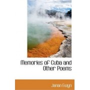 Memories of Cuba and Other Poems by Janan Ewyn