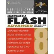 Macromedia Flash 8 Advanced for Windows and Macintosh by Russell Chun