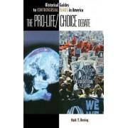 The Pro-Life/Choice Debate by Mark Y. Herring