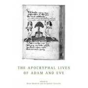 The Apocryphal Lives of Adam and Eve by Professor Brian Murdoch