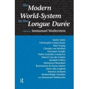 Modern World-System in the Longue Duree by Immanuel Wallerstein