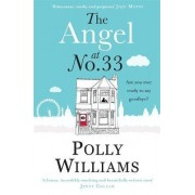 The Angel at No. 33 by Polly Williams