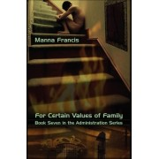 For Certain Values of Family by Manna Francis
