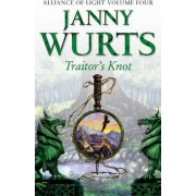 Traitor's Knot by Janny Wurts