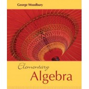 Elementary Algebra by George Woodbury