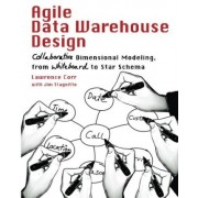 Agile Data Warehouse Design by Lawrence Corr