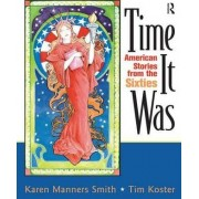 Time it Was by Karen Manners-Smith
