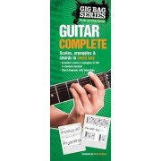 The Gig Bag Book Of Guitar Complete by Ed Lozano
