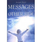 Messages from the Other Side by Joseph Tittel