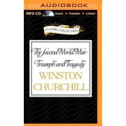 The Second World War: Triumph and Tragedy by Winston Churchill