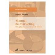 Manual de marketing: principii clasice si practici actuale eficiente.