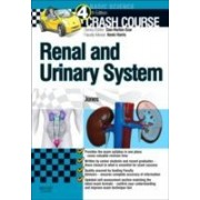 Jones, T: Crash Course Renal And Urinary System
