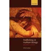 Trafficking in Human Beings by Silvia Scarpa