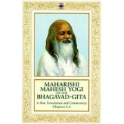 Maharishi Mahesh Yogi on the Bhagavad-Gita: A Translation and Commentary, Chapters 1-6